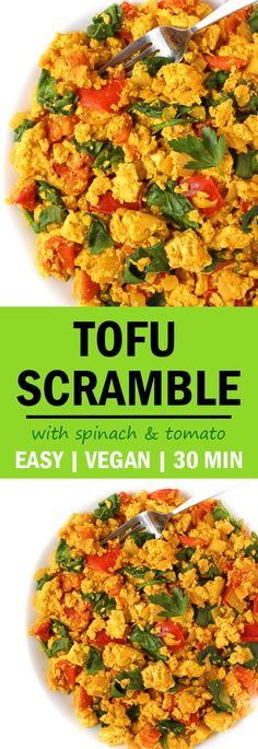 Our favorite vegan breakfast! 30 minute Tofu Scramble with Spinach and Tomato! So flavorful and filling #vegan