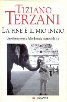 book - libro - livre - la fine è il mio inizio - tiziano terzani - longanesi editore by sonobugiardo, via Flickr