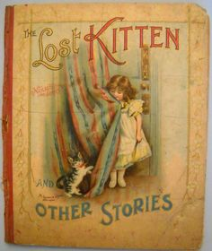 The Lost Kitten & Other Stories 1887 by CuteFuzzyBunnyBooks, $80.00