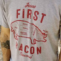 """""""Jesus First Bacon Second"""" ~ A funny bacon tshirt celebrating our love of Jesus AND bacon. This ultra-soft, vintage-style bacon shirt is stylish, rustic and slim-cut ~ A fantastic bacon gift idea for men (or her)."""