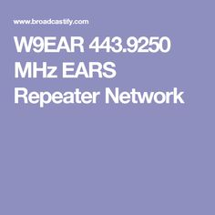 W9EAR 443.9250 MHz EARS Repeater Network