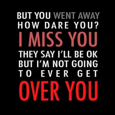 Sad songs when you lose someone