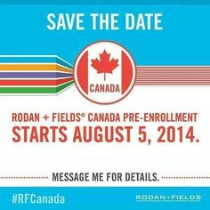 #Rodan&Fields #Canada #PreLaunch  To be one of the first in Canada to partner with the Drs. who created Proactiv... LIFE CHANGING!
