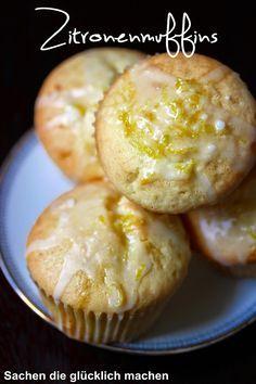 Sachen die glücklich machen: Zitronenmuffins