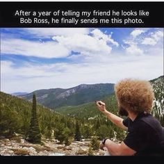 That's not Bob Ross?
