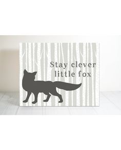 Stay clever little fox nursery print. Woodland themed nursery.