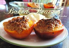 ★ Baked Peaches ★ No Sugar Added and Amazing!!  Recipe:  https://www.facebook.com/photo.php?fbid=10204669781444374&set=pb.1230907378.-2207520000.1409881068.&type=3&theater