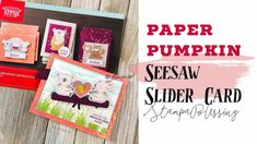 Try a Seesaw Slider Card with Paper Pumpkin Slider Cards, Circle Punch, Seesaw, Paper Hearts, Paper Pumpkin, Tissue Boxes, My Stamp, Love People, Stampin Up Cards