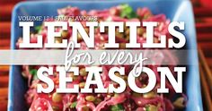 Fall Flavours edition of Lentils For Every Season Recipe Magazine - collection of 20 seasonal lentil recipes for the fall! - Lentils.ca