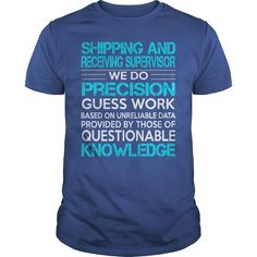 Awesome Tee For Shipping And Receiving Supervisor T Shirts, Hoodie