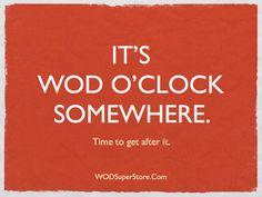 WOD O'CLOCK