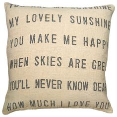 Make something similar for family room | You Are My Sunshine Linen Down Throw Pillow transitional-decorative-pillows