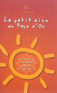 Le petit dico du Pays d'Oc, de Joanda, publié par les éditions Trabucaire