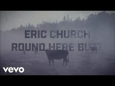 Eric Church - Round Here Buzz (Lyric Video) - YouTube