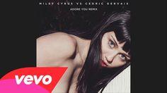Miley Cyrus vs. Cedric Gervais - Adore You please listen