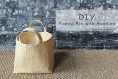 DIY.. Fabric Bin With Handles