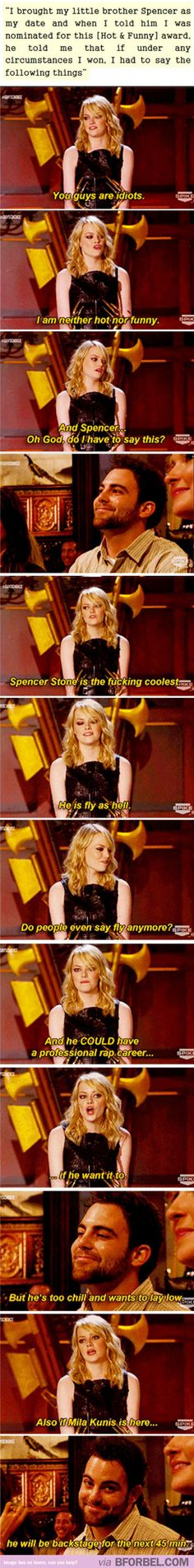 Why Emma Stone is the best. Love her!