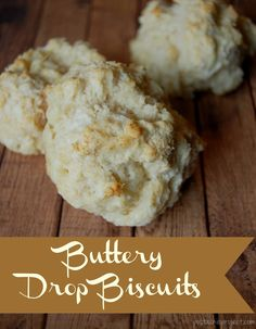 "Buttery Drop Biscuits - these are hands down the best biscuits ever! Super easy to make and just a few ""real food"" ingredients"