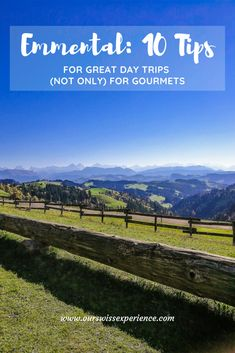Emmental: 10 tips for great day trips (not only) for gourmets Switzerland, Emmental, Trips, Swiss Guard, Amazing, Viajes, Travel