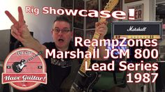 Rig Showcase: ReampZones Marshall JCM 800 Lead Series 1987