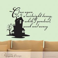 The Raven Vinyl Wall Decal, Edgar Allan Poe Quote, Haunted House, Bats, Owl by Twistmo on Etsy https://www.etsy.com/listing/99095286/the-raven-vinyl-wall-decal-edgar-allan