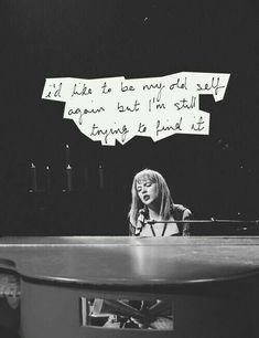 """I'd like to be my old self again, but I'm still trying to find it."" #AllTooWell"