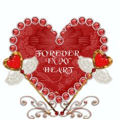 FOREVER IN MY HEART( WHEN YOU CLICK ON IT, A WHITE HEART IS DRAWN INSIDE OF THE RED HEART.