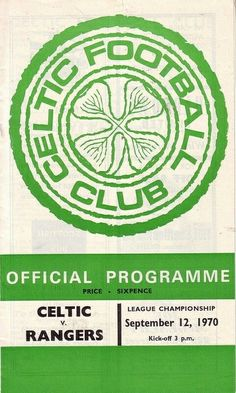 Celtic 2 Rangers 0 in Sept 1970 at Parkhead. The programme cover #ScotDiv1