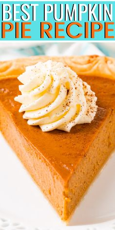 This Pumpkin Pie Recipe is perfect for fall and Thanksgiving! A smooth and creamy spiced pumpkin custard filling baked in a flaky pie crust. Sugar Free Pumpkin Pie, Low Carb Pumpkin Pie, Easy Pumpkin Pie, Vegan Pumpkin Pie, Homemade Pumpkin Pie, Pumpkin Pie Bars, Pumpkin Pie Recipes, Spiced Pumpkin, Pumpkin Spice