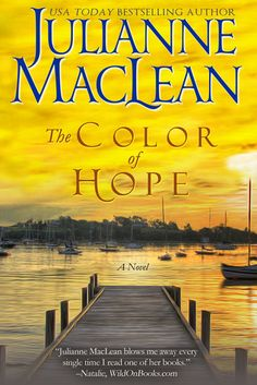 The Color Of Hope by Julianne MacLean. Third in the series and so much better than the second one, but will I continue with book #4?  Probably not.  Fin  2/10/15