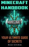 Free Kindle Book -  [Computers & Technology][Free] Minecraft Handbook: Your Ultimate Guide and Diary of Secrets to Ensure Your Survival