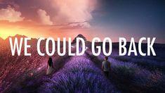 Jonas Blue – We Could Go Back (Lyrics) ft. Lyrics, Messages, Songs, My Love, World, Music, Youtube, Movie Posters, Blue