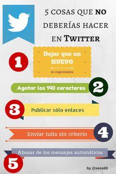 #Infografia #CommunityManager 5 cosas quenuncadeberías hacer en Twitter. #TAVnews