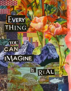Quote Print  Everything You Can Imagine is REAL  by WhimsyCollage