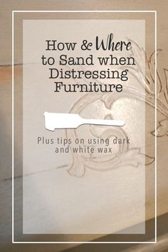 Sanding-Furniture-Tips | Country Design Style | http://countrydesignstyle.com
