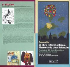 """Exposición """"El libro infantil antiguo. memoria de otras infancias"""" Octubre/Noviembre 2004 organizada por el CEPLI de la UCLM  #Cuenca #LibrosInfantiles #CEPLI"""
