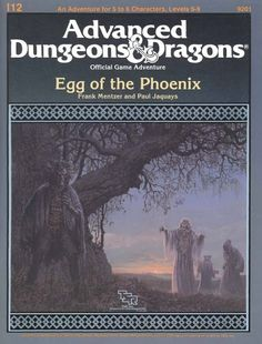 Swords & Stitchery - Old Time Sewing & Table Top Rpg Blog: Retro Review I12 Egg Of The Phoenix By Frank Mentzer And Paul Jaquays For Advanced Dungeons & Dragons First Edition & Your Old School Campaigns