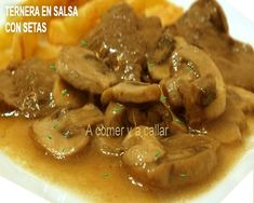 ternera en salsa con champiñones Spanish Food, Spanish Recipes, Tasty, Yummy Food, Recipies, Beef, Chicken, Ethnic Recipes, Carnival