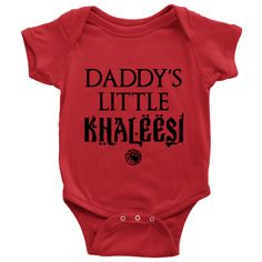 Daddy's Little Khalessi - Baby Onesie