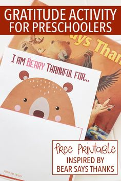 Help preschoolers learn to be thankful with this creative gratitude activity inspired by Bear Says Thanks! A super cute free printable that is perfect for the kids' Thanksgiving table too. Thanksgiving Activities For Kindergarten, Fall Preschool, In Kindergarten, Preschool Activities, November Preschool Themes, Thanksgiving Books, Gratitude, Inspired, Creative