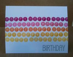 Happy Happy Happy Birthday by MeganBeth - Cards and Paper Crafts at Splitcoaststampers