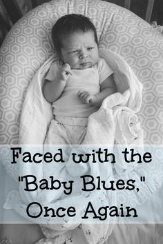 "One mother's personal experience with the ""Baby Blues"", immediately following the births of both her girls."