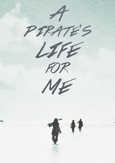 Image result for pirates life quotes