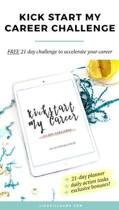 Get ready for 21 days of motivation, career tips and productivity hacks with the Kick Start My Career 21 Day Challenge! Discover a side of you that you never knew existed, a strength deep inside you that is ready to drive you to achieve your goals and kick start your career. Sign up now... it's totally free!