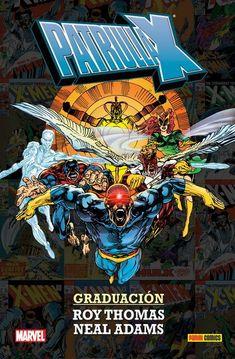 Patrulla-X: Graduación - 100% Marvel HC