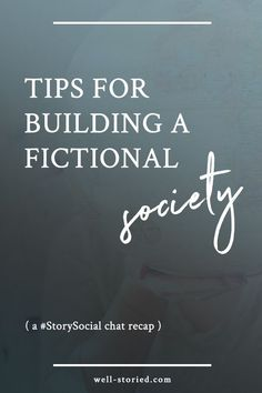 Are you building a fictional world for your story? It's time to put a little thought into fictional societies. Check out these tips from dozens of writers from our recent #StorySocial chat! Creative Writing Tips, Book Writing Tips, Writing Quotes, Writing Resources, Start Writing, Writing Help, Writing Ideas, Writing Skills, Writing Genres
