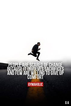 People Are Scared Of Change #fitness #motivation #gymaholic