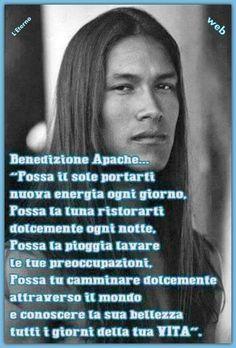 @ Felice vita bontá pensiero positivo augurio apache giorno