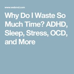 adhd waste time