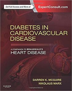 Diabetes in Cardiovascular Disease 1st Edition PDF Diabetes in Cardiovascular Disease 1st Edition ebook Diabetes in Cardiovascular Diseaseis a current, expert resource focusing on the complex challenges of providing cardiovascular care to patients with diabetes. Designed as a companion toBraunwald's Heart Disease, this interdisciplinary medical reference bookbridges the gapbetween the cardiology and endocrinology communities of …